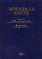 Assemblea santa. Manuale di liturgia pastorale