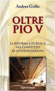 Copertina di 'La riforma liturgica nel conflitto di interpretazioni'