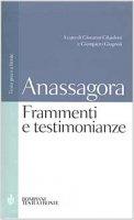 Frammenti e testimonianze. Testo greco a fronte - Anassagora