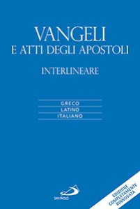 Copertina di 'Vangeli e atti degli apostoli interlineare'