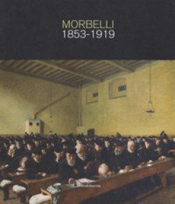 Copertina di 'Angelo Morbelli 1853-1919. Ediz. a colori'