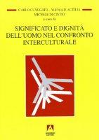 Significato e dignità dell'uomo nel confronto interculturale