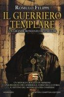 Il guerriero templare - Felippe Romulo
