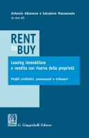 Rent to buy, leasing immobiliare e vendita con riserva della proprietà - Salvatore Mazzamuto, Enrico Avv. Labella, Andrea Nicolussi