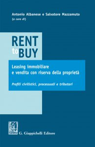 Copertina di 'Rent to buy, leasing immobiliare e vendita con riserva della proprietà'