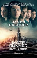 La rivelazione. Maze Runner - Dashner James