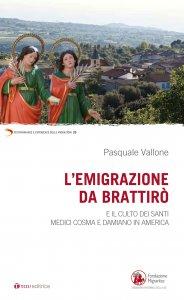Copertina di 'L'emigrazione da Brattirò e il culto dei santi medici Cosma e Damiano in America'