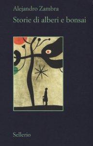 Copertina di 'Storie di alberi e bonsai'
