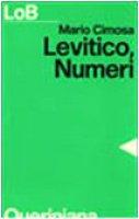 Levitico, Numeri. Un popolo libero per il servizio di Dio - Cimosa Mario