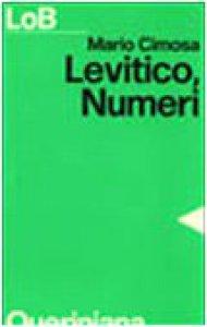 Copertina di 'Levitico, Numeri. Un popolo libero per il servizio di Dio'