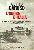 L'onore d'Italia - Alfio Caruso