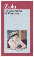 La conquista di Plassans - Zola Émile
