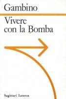 Vivere con la Bomba - Gambino Antonio
