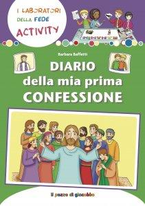 Copertina di 'Diario della mia prima confessione'
