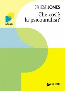 Copertina di 'Che cos'è la psicoanalisi?'