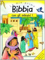 La mia prima Bibbia con gli adesivi. Vol. 1 - Maclean Moira, Wright Sally Ann