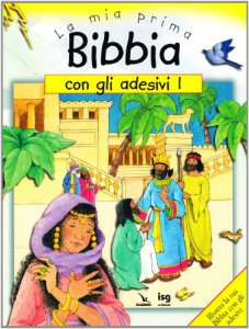 Copertina di 'La mia prima Bibbia con gli adesivi. Vol. 1'