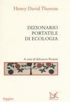 Dizionario portatile di ecologia - Thoreau Henry David