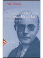 Una società umana, un'umanità sociale