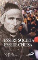 Essere società essere Chiesa - Nicola Mazza