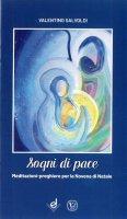 Sogni di pace - Valentino Salvoldi