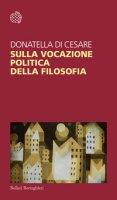 Sulla vocazione politica della filosofia - Di Cesare Donatella
