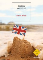 Brexit blues. Ediz. italiana - Varvello Marco
