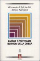 Dizionario di spiritualità biblico-patristica