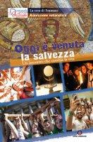 Oggi e venuta la salvezza - Pastorale Giovanile diocesi di Milano