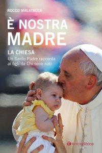 Copertina di 'È nostra madre la Chiesa'