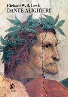 Dante Alighieri - Richard Warrington Baldwin Lewis