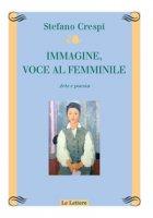 Immagine, voce femminile. Arte e poesia - Crespi Stefano