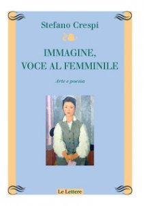 Copertina di 'Immagine, voce femminile. Arte e poesia'