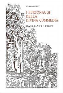 Copertina di 'Personaggi della Divina Commedia. Classificazione e regesto. (I)'