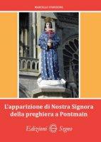 L' apparizione di Nostra Signora della preghiera a Pontmain - Stanzione Marcello