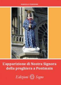 Copertina di 'L' apparizione di Nostra Signora della preghiera a Pontmain'