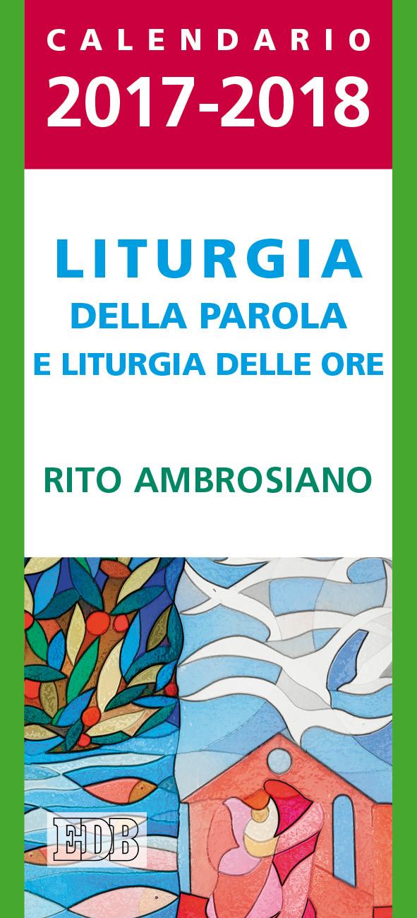 Estremamente Calendario liturgico 2017/2018 - Liturgia della Parola e liturgia  DU33