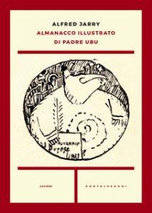 Copertina di 'Almanacco illustrato di padre Ubu'