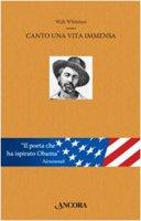 Canto una vita immensa - Walt Whitman