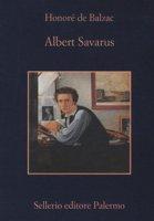 Albert Savarus - Balzac Honoré de