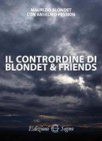 Il contrordine di Blondet e Friends - Maurizio Blondet, Anselmo Pession