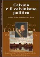 Calvino e il calvinismo politico