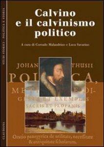 Copertina di 'Calvino e il calvinismo politico'