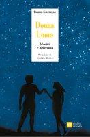 Donna Uomo. Identità e differenza - Giorgia Salatiello