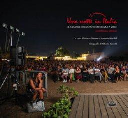 Copertina di 'Una notte in Italia. Il cinema italiano a Tavolara 2018'