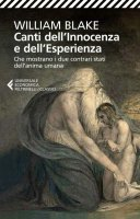 Canti dell'Innocenza e dell'Esperienza - William Blake