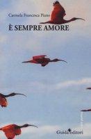 È sempre amore - Piano Carmela Francesca
