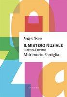 Il mistero Nuziale - Angelo Scola