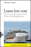 Lusso low cost - Longo Valentina