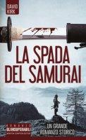 La spada del samurai - Kirk David